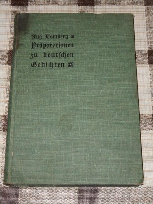 Präparationen zu deutschen Gedichten : nach Herbartischen: Lomberg, August:
