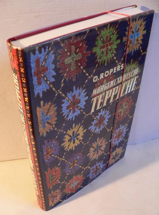 Morgenländische Teppiche - Ein Handbuch für Sammler: Ropers, H.:
