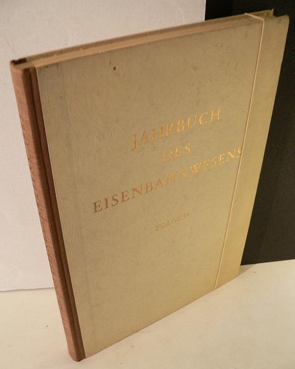 Jahrbuch des Eisenbahnwesens. 14. Folge.: Vogel, .Th. [Hrsg.]:
