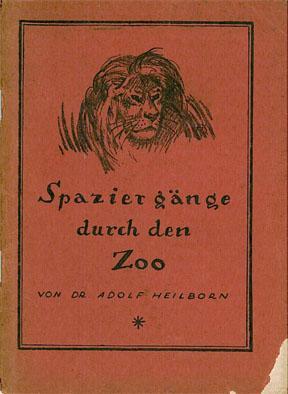 Spaziergänge durch den Zoo (Berlin): Heilborn, Adolf