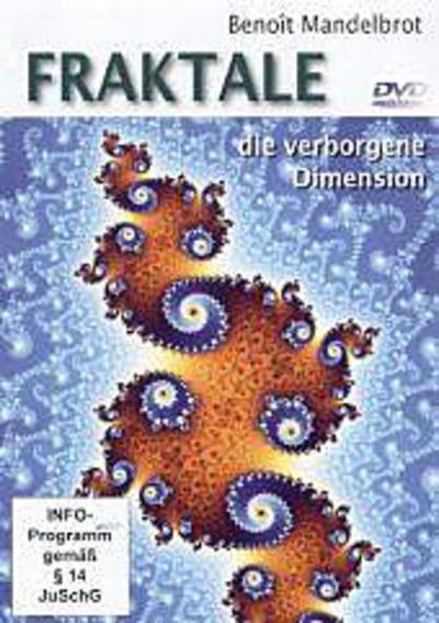 Benoit Mandelbrot: Fraktale - die verborgene Dimension - Michael Schwarz