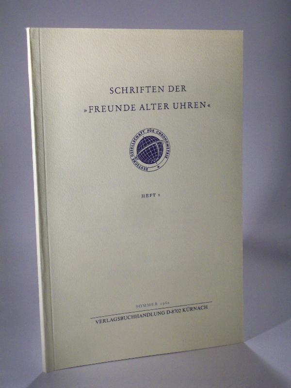Schriften der Freunde alter Uhren. In der: Deutsche Gesellschaft für