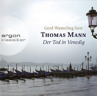 Der Tod in Venedig: Thomas Mann