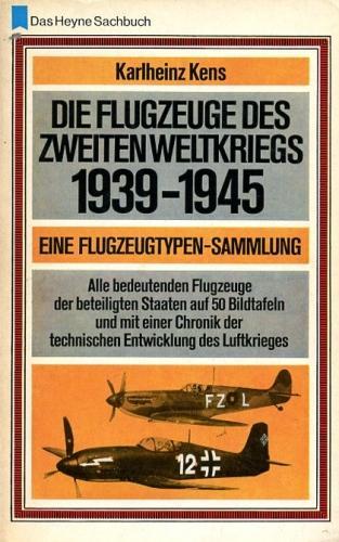 Die Flugzeuge des Zweiten Weltkrieges 1939-1945, Eine: Kens, Karlheinz