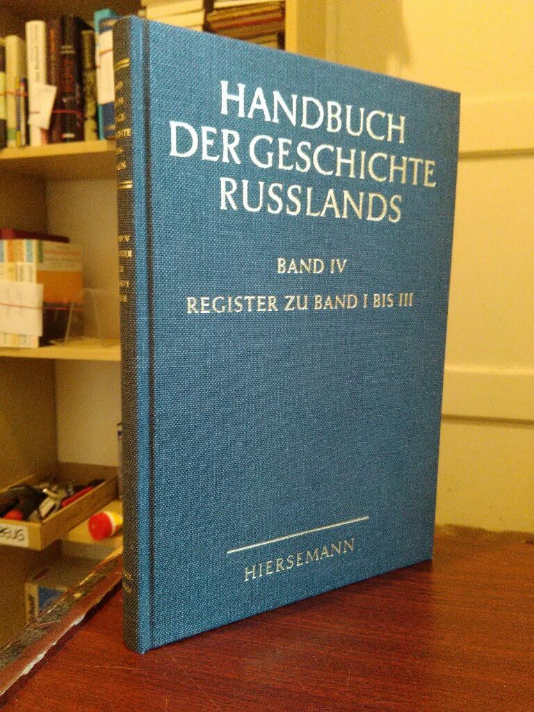 Handbuch der Geschichte Russlands. Band IV: Register: Zernack, Klaus (Hrsg.):