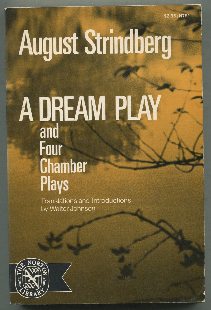 A Dream Play and Four Chamber Plays: STRINDBERG, August