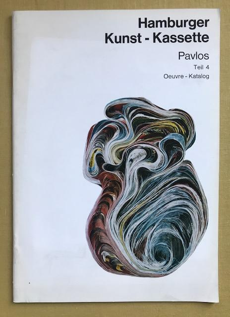 Hamburger Kunst-Kassette Pavlos. Teil 4. Oeuvre-Katalog. Bearbeitung: Pavlos - Joachimides,
