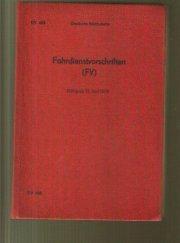 DV 408 Deutsche Reichsbahn Fahrdienstvorschriften /FV) gültig: Deutsche Reichsbahn