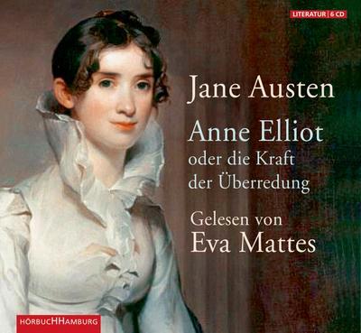 Anne Elliot oder die Kraft der Überredung: Jane Austen