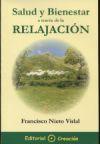 Salud y bienestar a través de la relajación - Nieto Vidal, Francisco