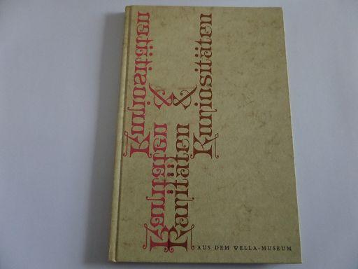 Raritäten und Kriositäten aus dem Wella-Museun: Wella AG (Hrsg.):