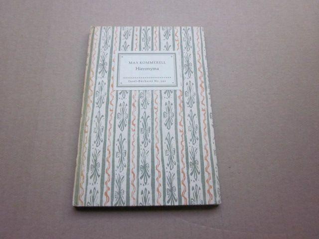 Hieronyma. Insel-Bücherei Nr. 591: Kommerell, Max
