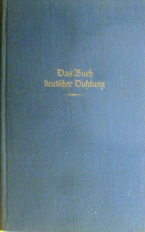 Das Buch deutscher Dichtung Band I. Frühes: Leyen, Friedrich von