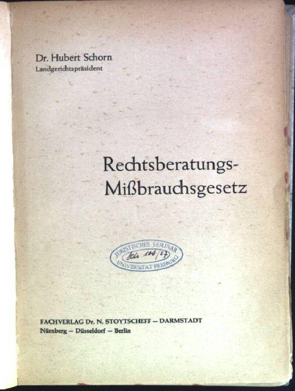 Rechtsberatungs-Mißbrauchsgesetz: Schorn, Hubert:
