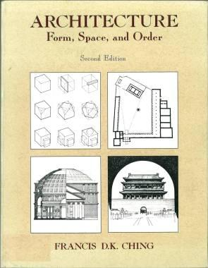 Architecture. Form, Space, & Order. Second Edition.: Ching, Francis D.