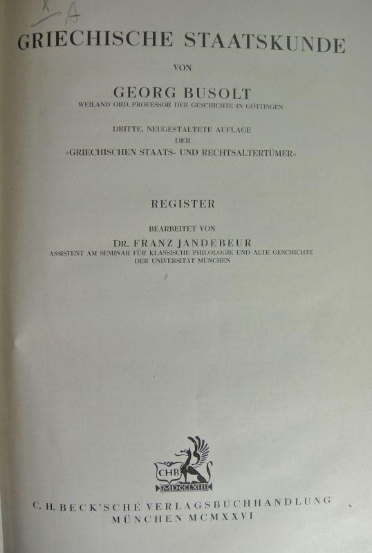 Griechische Staatskunde. Register. Handbuch der Altertumswissenschaft. 4.: Busolt, Georg: