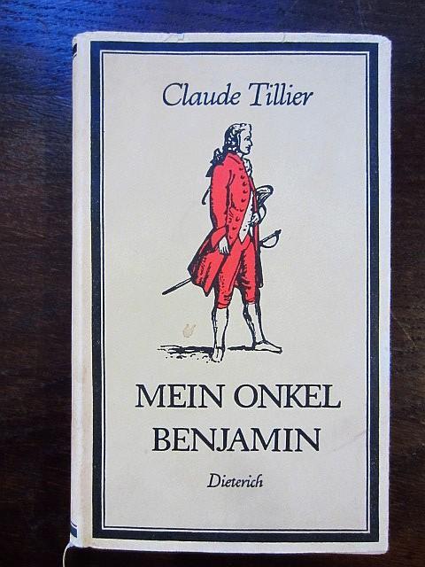 Mein Onkel Benjamin: Tillier, Claude