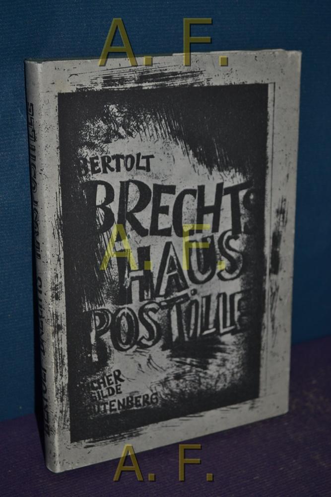Haus Postille: Brecht, Berthold: