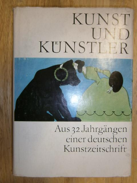 Kunst und Künstler. Aus 32 Jahrgängen einer: Feist, Günter u.