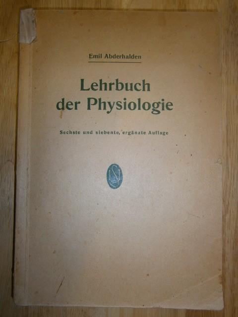 Lehrbuch der Physiologie in Vorlesungen.: Abderhalden, Emil,
