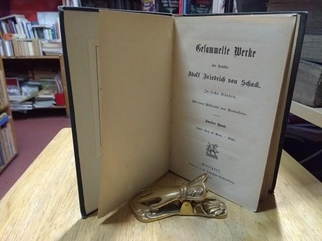 Gesammelte Werke. In sechs Bänden. 2. Band.: Schack, Adolf Friedrich