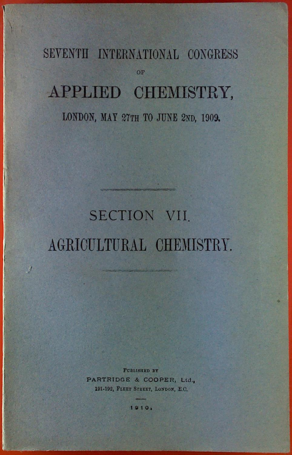 Agricultural Chemistry. Section VII. Seventh International Congress: Sir William Ramsay