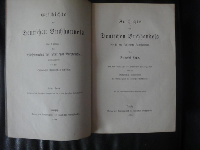 Geschichte Des Deutschen Buchhandels Bis in Das: Kapp Friedrich