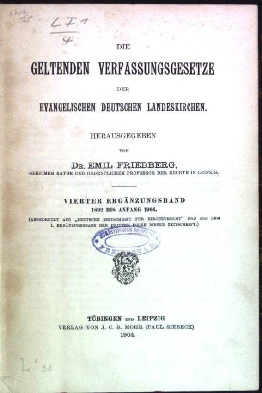 Die geltenden Verfassungsgesetze der evangelischen deutschen Landeskirchen;: Friedberg, Emil: