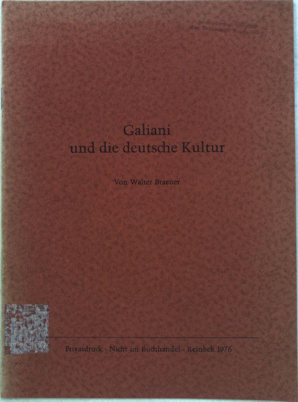 Galiani und die deutsche Kultur;: Braeuer, Walter: