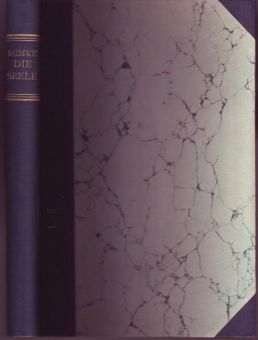 Gedanken über die Seele. Dritte, durchgesehene Auflage: Bumke, Oswald