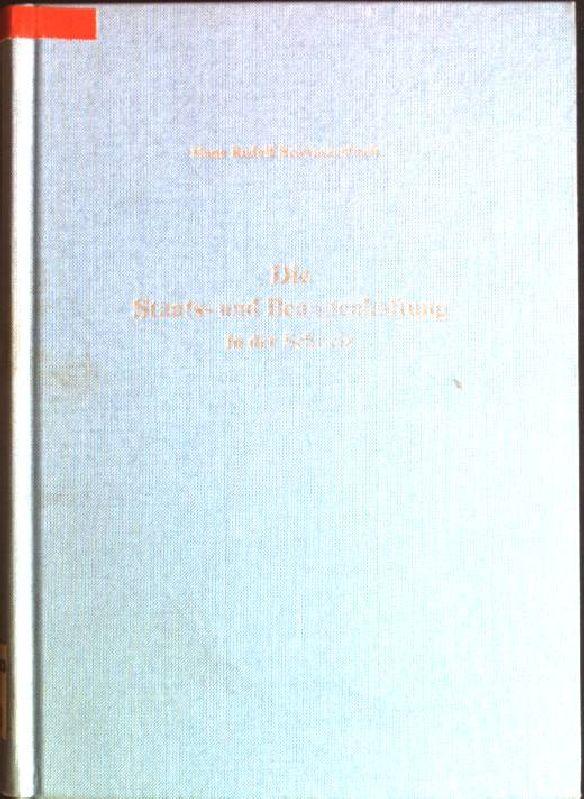 Die Staats- und Beamtenhaftung in der Schweiz: Schwarzenbach, Hans Rudolf: