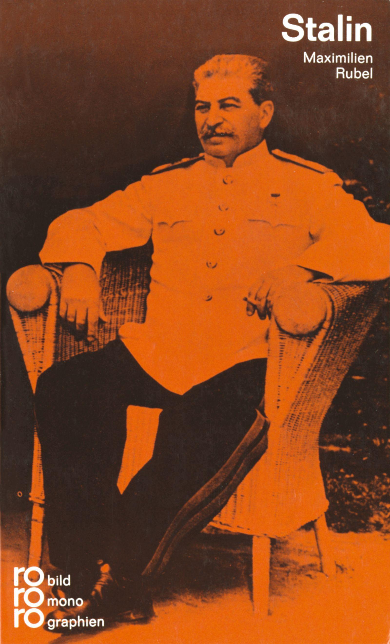 Josef W. Stalin : Mit Selbstzeugnissen und Bilddokumenten - Maximilien Rubel