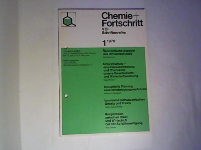 Chemie + Fortschritt. VCI Schriftenreihe. Heft 1: Rolf SammetHans-Georg Peine