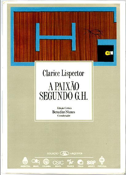 A paixão segundo G.H. / Edição crítica Benedito Nunes - Lispector, Clarice, Illustrated by Emmanuel Nassar (1949)