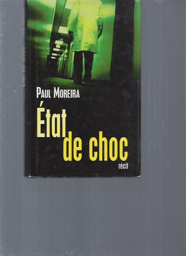 État de choc - Moreira Paul