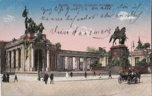 Kaiser Wilhelm Denkmal. Ansichtskarte in farbigem Lichtdruck.: Berlin -