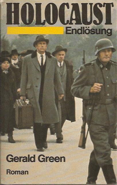 Holocaust Endlösung: Green Gerald