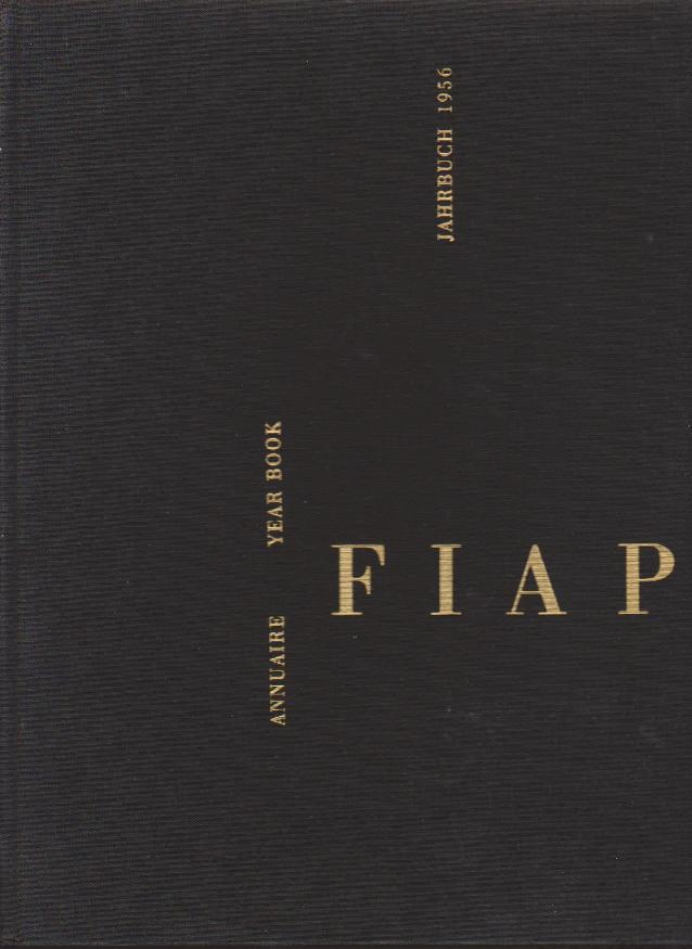 Annuaire/Year Book/ Jahrbuch/ Annuario/ Ars Boken/ Anuario.1956.: FIAP. 1956. (Fédération