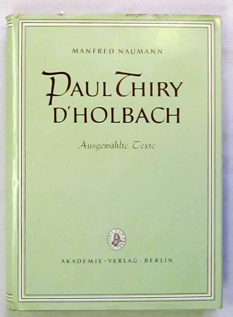 Ausgewählte Texte. Eingeleitet u. kommentiert von Manfred: d'Holbach, Paul Thiry.