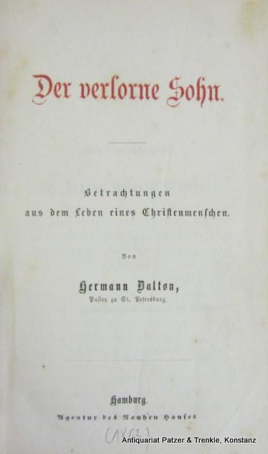 Der verlorne Sohn. Betrachtungen aus dem Leben: Dalton, Hermann.