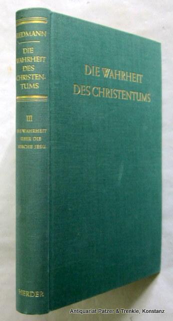Die Wahrheit über die Kirche Jesu. Freiburg,: Riedmann, Alois.
