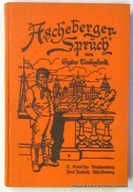 Ascheberger Sprüch'. Gedichte in Aschaffenburger Mundart. 6.: Aschaffenburg. -- Trockenbrodt,