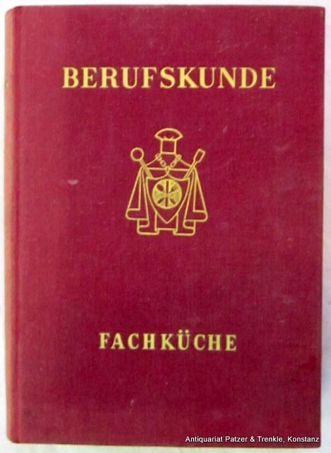 Die Fachküche. Basel, Pictura, (1947). Mit 84: Finance, Charles.