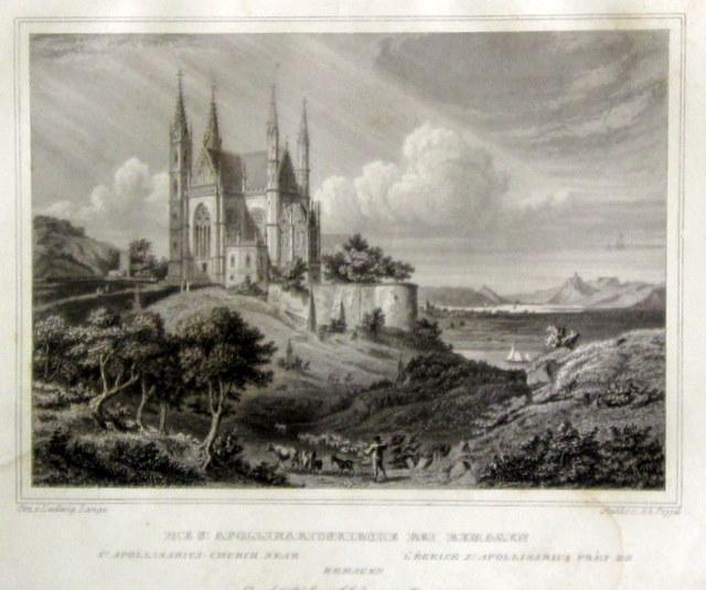 """Die St. Apollinariuskirche bei Remagen"""". Orig.-Stahlstich von: Remagen."""