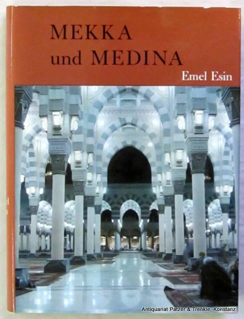 Mekka und Medina. Aus dem Englischen von: Esin, Emel.
