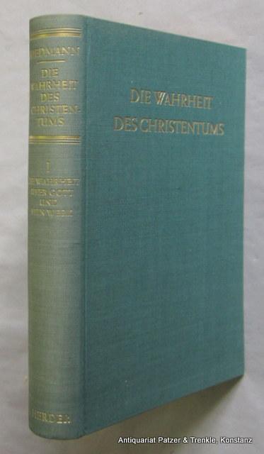Die Wahrheit über Gott und sein Werk.: Riedmann, Alois.