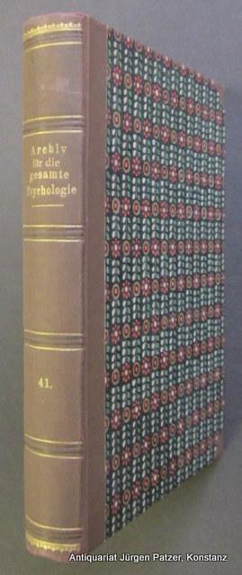 XLI. Band. Leipzig, Engelmann, 1921. 2 Bl.,: Archiv für die