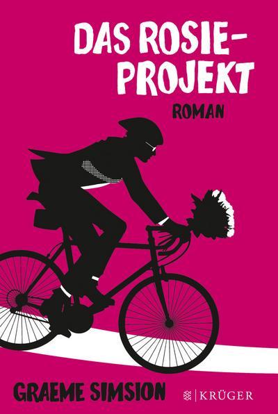 Das Rosie-Projekt: Roman : Roman: Graeme Simsion