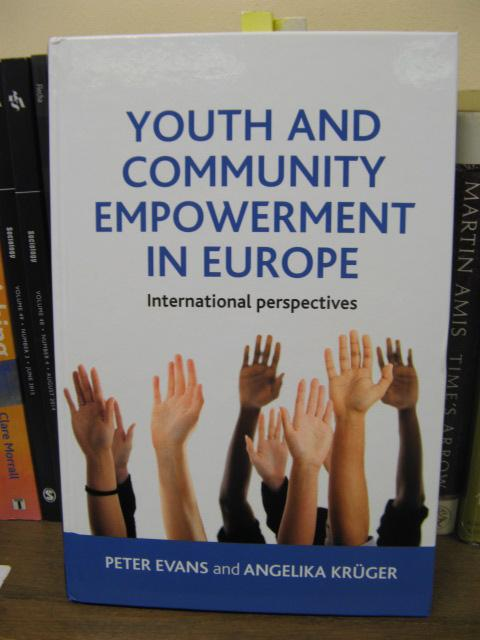 Youth and Community Empowerment in Europe: International: Evans, Peter; Kruger,