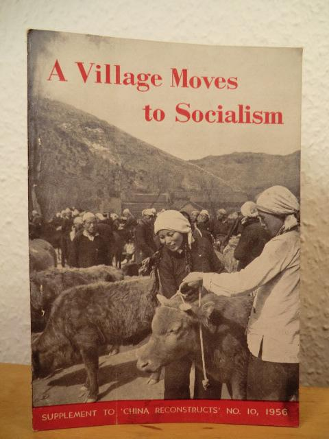 A Village moves to Socialism. Supplement to: Tan-Wei, Sun